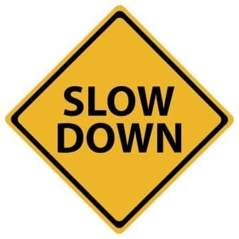 Slow Down to Get Around Law